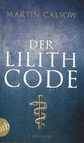 Der Lilith Code: Calsow, Martin