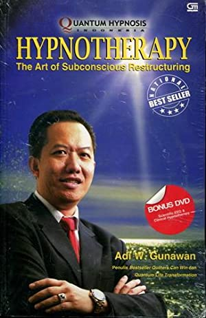 Hypnotherapy the Art of Subconscious Restructuring