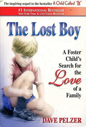 Lost Boy: A Foster Child's Search For The Love Of A Family