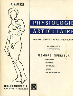 Physiologie articulaire. Schémas commentés de mécanique humaine.: Kapandji, I. A.