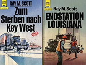 2 Trucker-Romane: Endstation Louisiana / Zum Sterben nach Key West