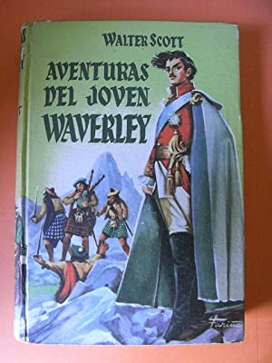 AVENTURAS DEL JOVEN WAVERLEY: WALTER SCOTT