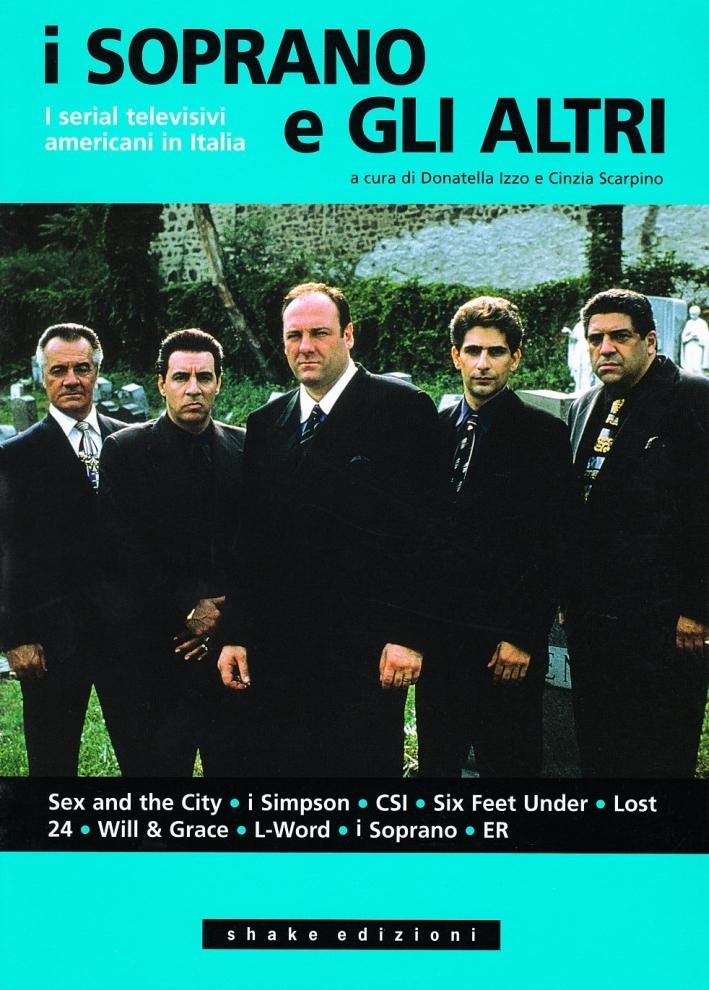 Ácoma. Rivista Internazionale di Studi Nordamericani. Vol. 36: i Soprano e gli Altri. I Serial Televisivi Americani in Italia.