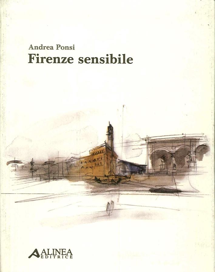 Firenze Sensibile - Ponsi, andrea