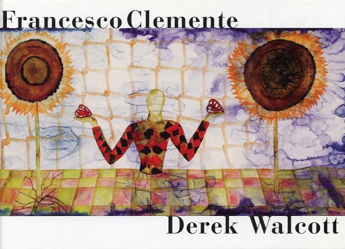 Francesco Clemente. Three Rainbows.: Walcott, Derek