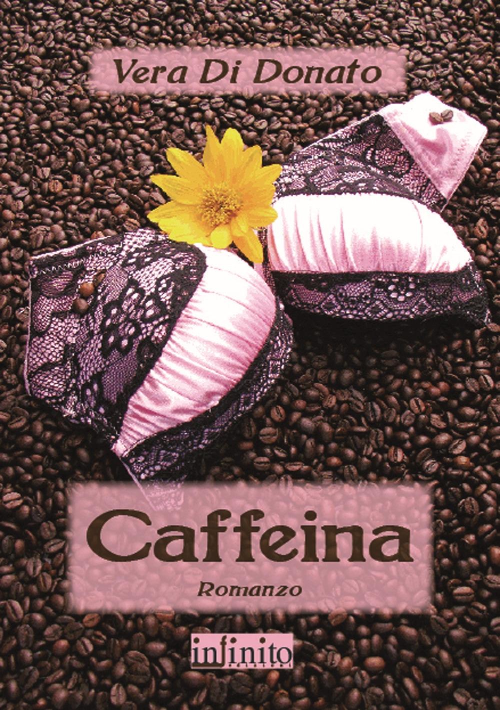 Caffeina - Di Donato, Vera