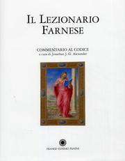 Il Lezionario Farnese. Towneley Lectionary. Manoscritto 91. Commentario.