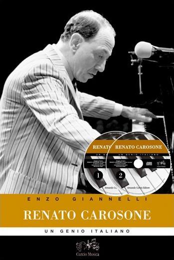 Renato Carosone. Un genio italiano. Con 2 CD Audio - Giannelli, Enzo