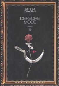 Depeche Mode.: Zhadan, Serhij