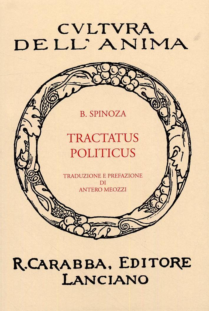 Tractatus Politicus. [Ristampa Anastatica dell'Edizione Originale] - Spinoza, Baruch