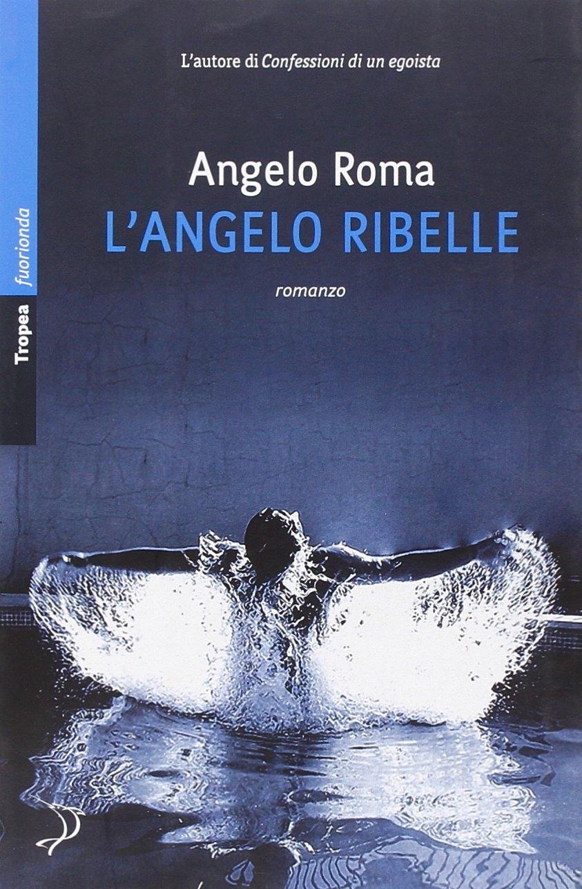 L'angelo ribelle - Roma, Angelo