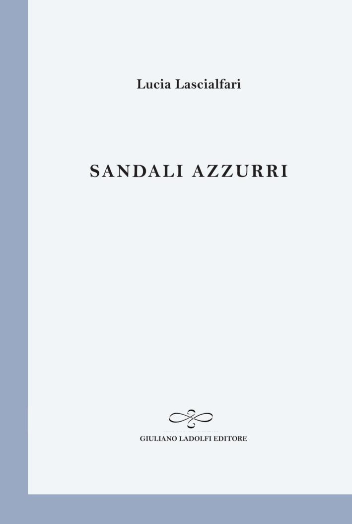 Sandali Azzurri. - Lascialfari, Lucia