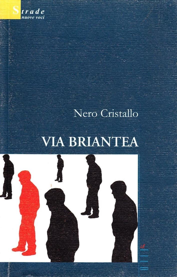 Via Briantea. - Nero Cristallo