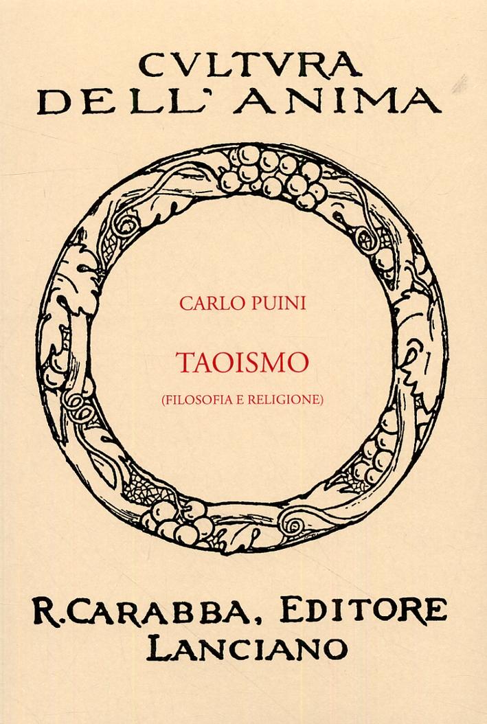 Taoismo (filosofia e religione). - Puini, Carlo