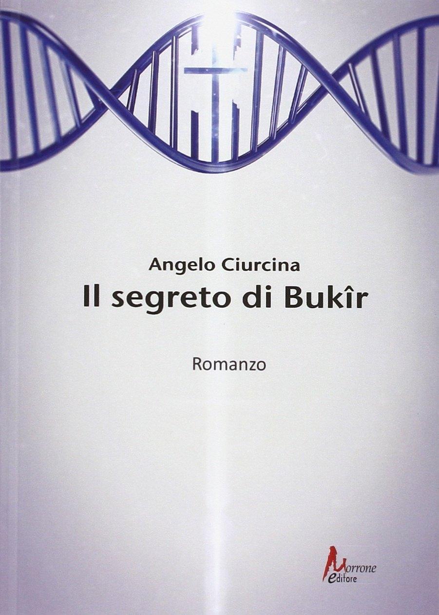 Il segreto di Bukir. - Ciurcina Angelo