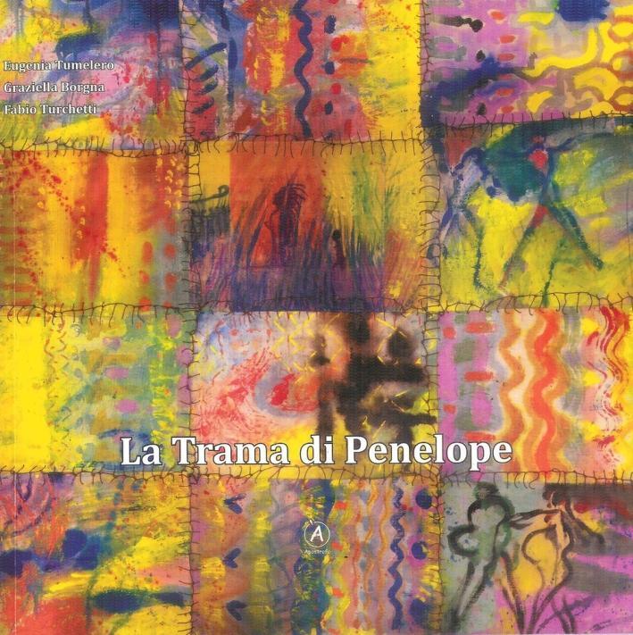 La trama di Penelope. Con CD Audio - Tumelero Eugenia