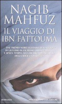 Il viaggio di Ibn Fattouma.: Mahfuz, Nagib