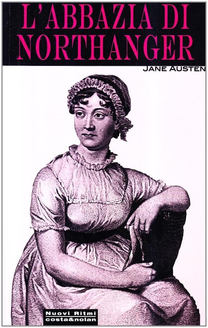 Abbazia di Northanger: Austen, Jane