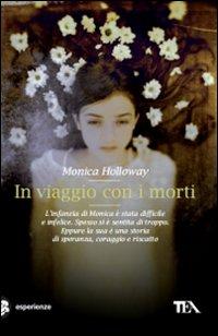 In viaggio con i morti - Holloway, Monica