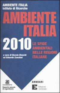 Ambiente Italia 2010. Le regioni e l'ambiente.