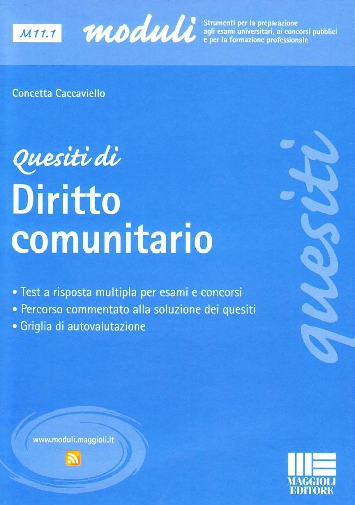 Quesiti di diritto comunitario - Caccaviello, Concetta