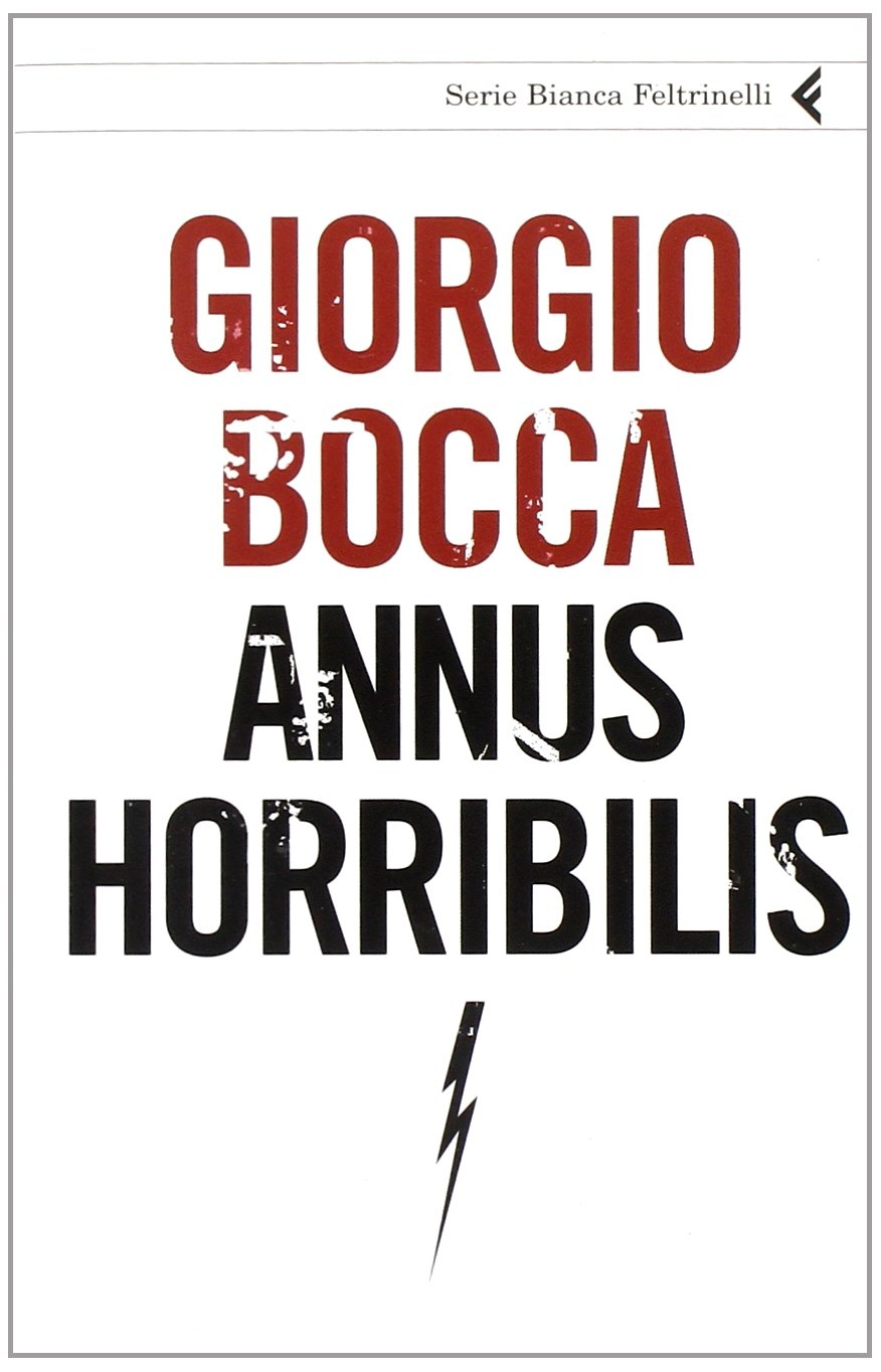 Annus horribilis - Bocca, Giorgio