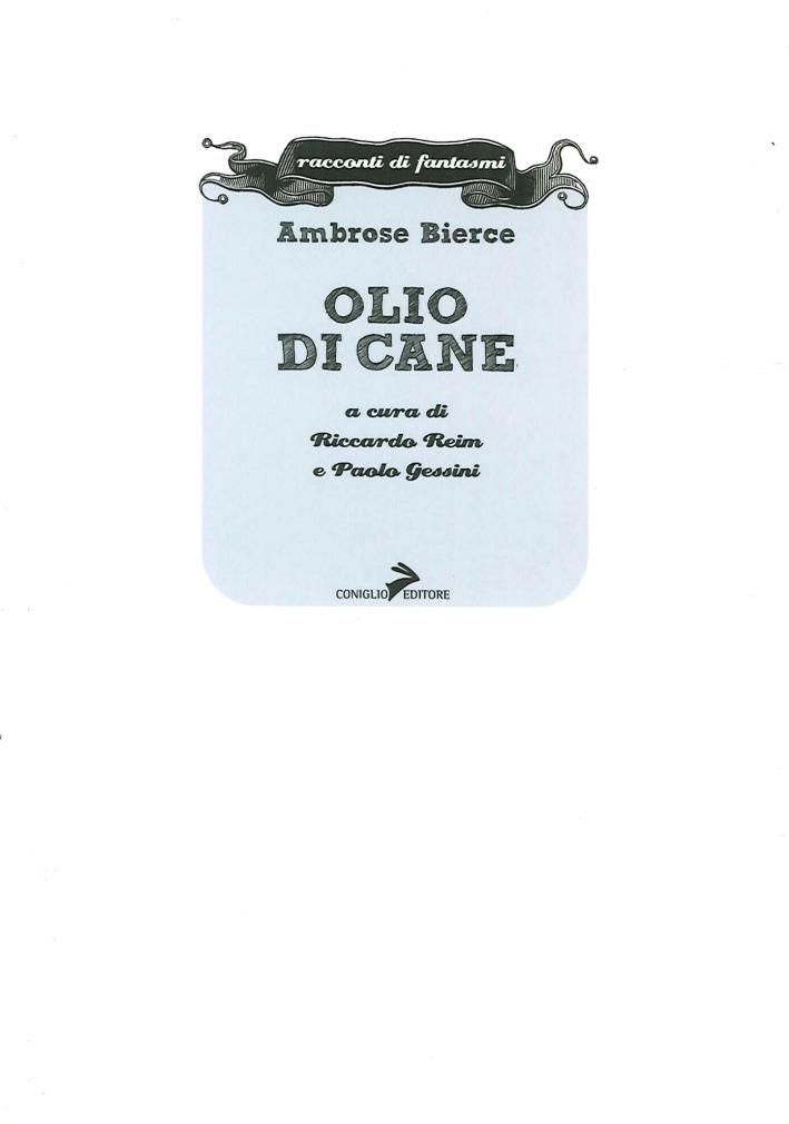 Olio di cane - Bierce, Ambrose