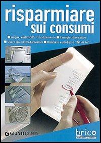 Risparmiare sui consumi.
