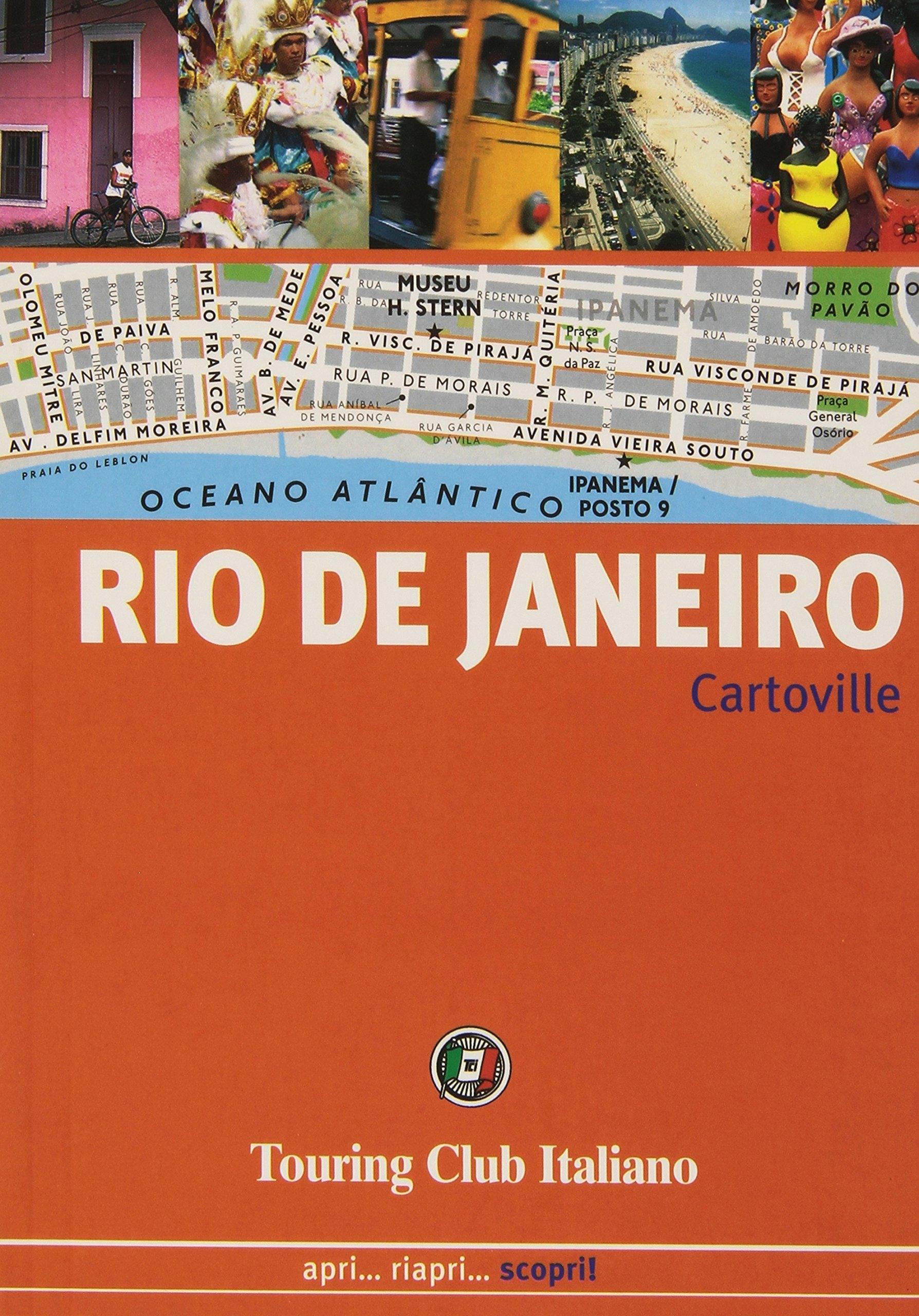 Rio de Janeiro. Apri. Riapri. Scopri!