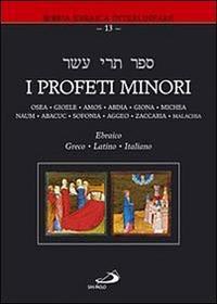 I profeti minori. Ediz. multilingue.