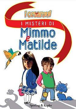 I Misteri di Mimmo e Matilde. I Cesaroni