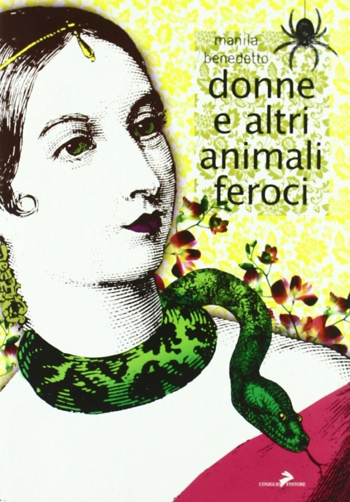 Donne e altri animali feroci - Benedetto, Manila
