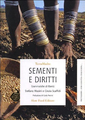 Sementi e diritti. Grammatiche di libertà - Masini, Stefano Scaffidi, Cinzia