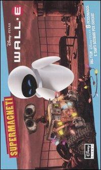 Wall-E. Con magneti.