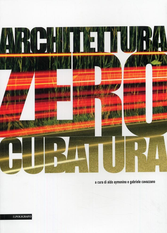 Architettura Zero Cubatura. Tesi di Laurea 2002-2007.