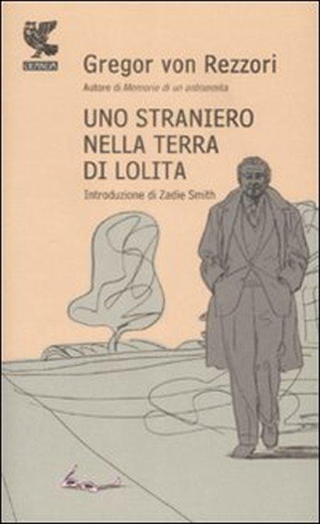 Uno straniero nella terra di Lolita - Rezzori, Gregor von