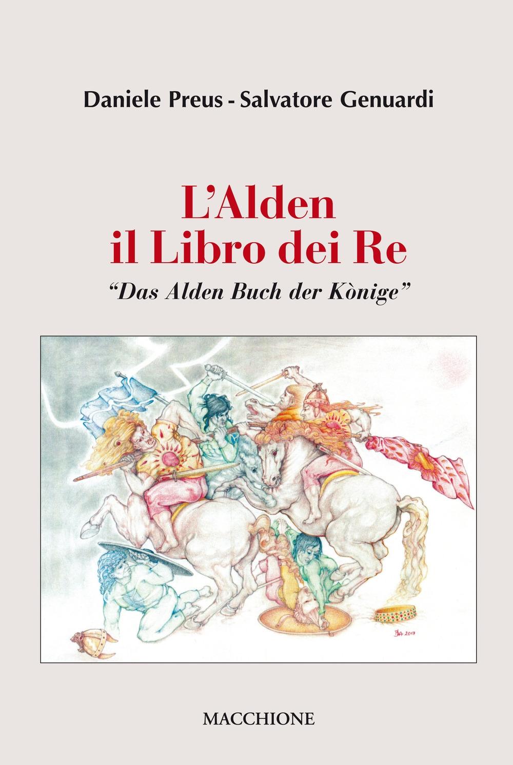 L'Alden. Il libro dei re.