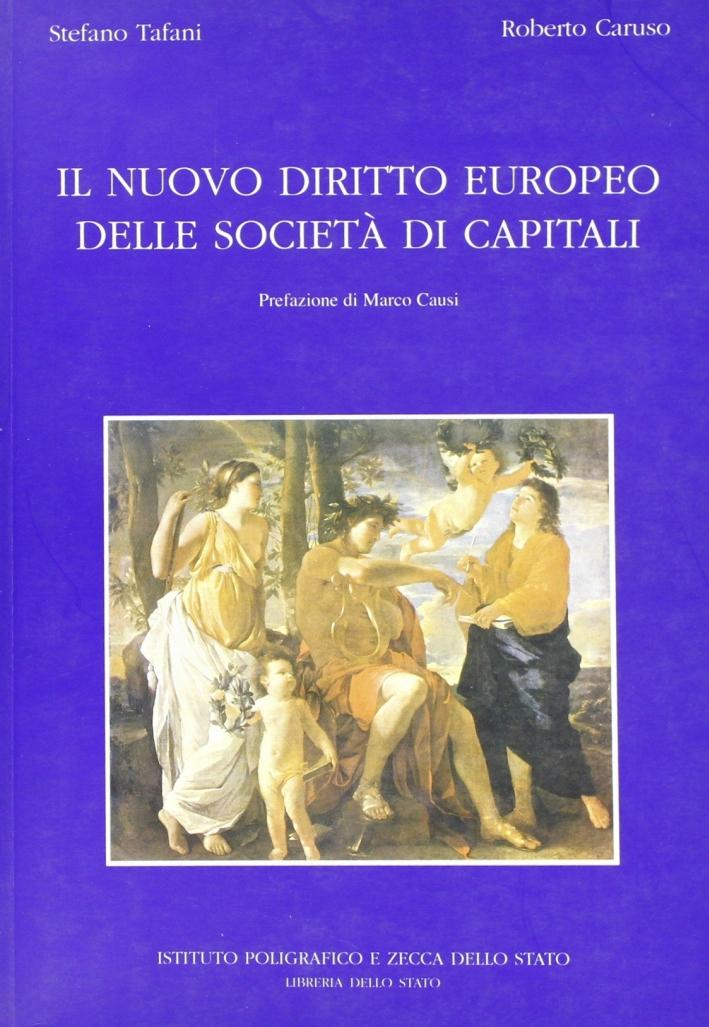 Il nuovo diritto europeo delle società di capitali - Tafani, Stefano Caruso, Roberto