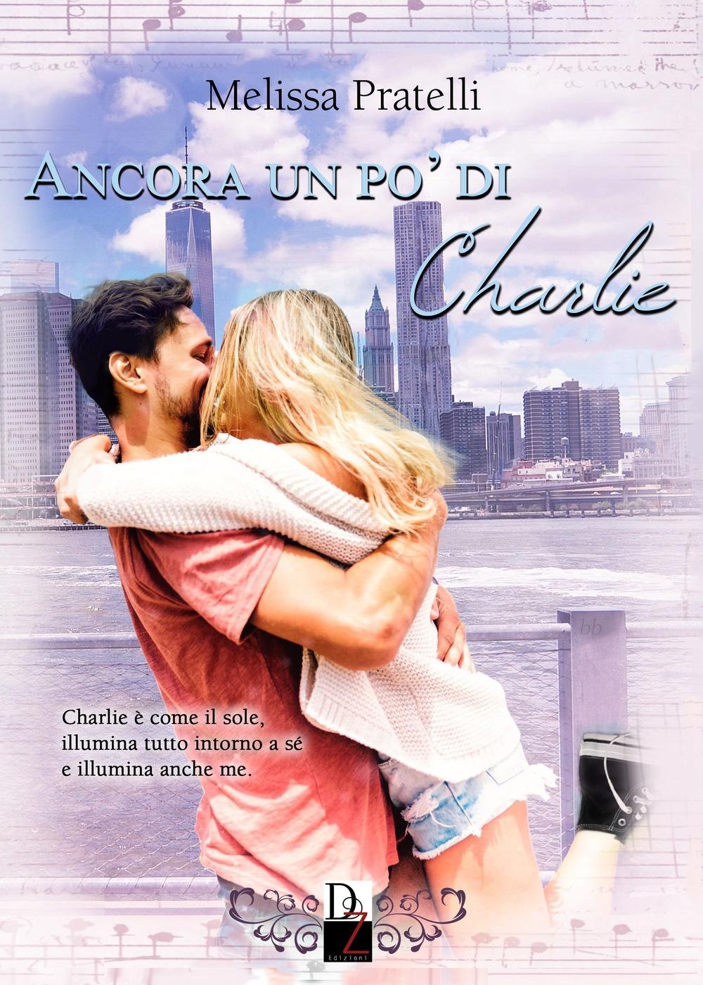 Ancora un po' di Charlie - Pratelli Melissa