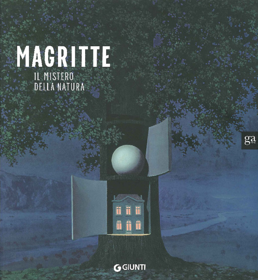 Magritte. Il mistero della natura
