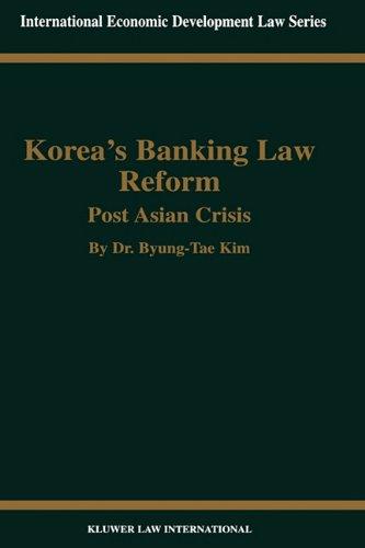 Korea's Banking Law Reform: Post Asian Crisis