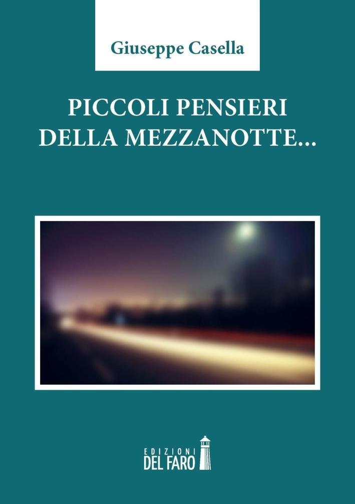 Piccoli pensieri della Mezzanotte. - Casella Giuseppe