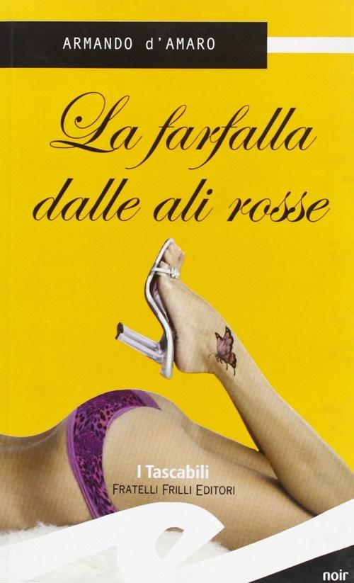 La Farfalla dalle Ali Rosse - D'Amaro, Armando