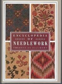 Encyclopedia of Needlework: Therese De Dillmont
