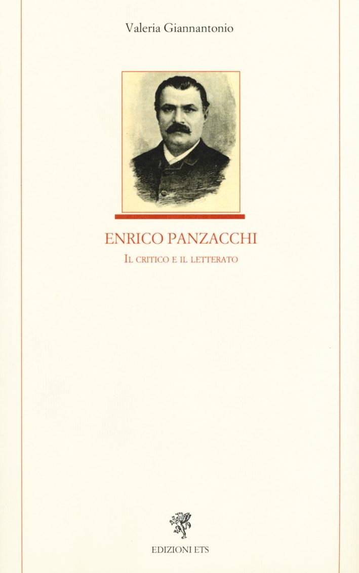Enrico Panzacchi. Il critico e il letterato - Giannantonio Valeria