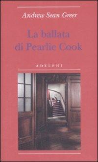 La ballata di Pearlie Cook - Greer, Andrew S