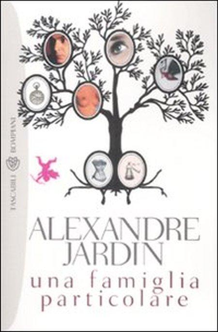 Una famiglia particolare - Jardin, Alexandre