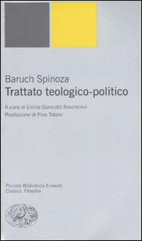 Trattato teologico-politico - Spinoza, Baruch