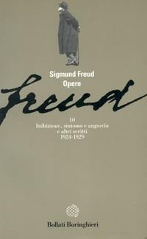 Opere. Vol. 10: Inibizione, Sintomo e Angoscia (1924-1929). - Freud, Sigmund