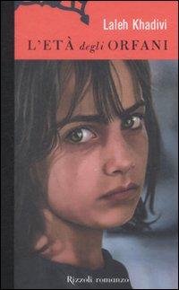 L'età degli orfani - Khadivi, Laleh